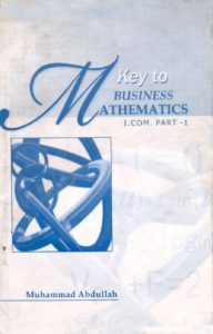 Key Book for Business Mathematics I.Com Part 1